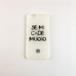 Cover iPhone 6 Se Mi Cade Muoio