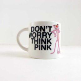 tazza Mug Don't Worry Think Pink