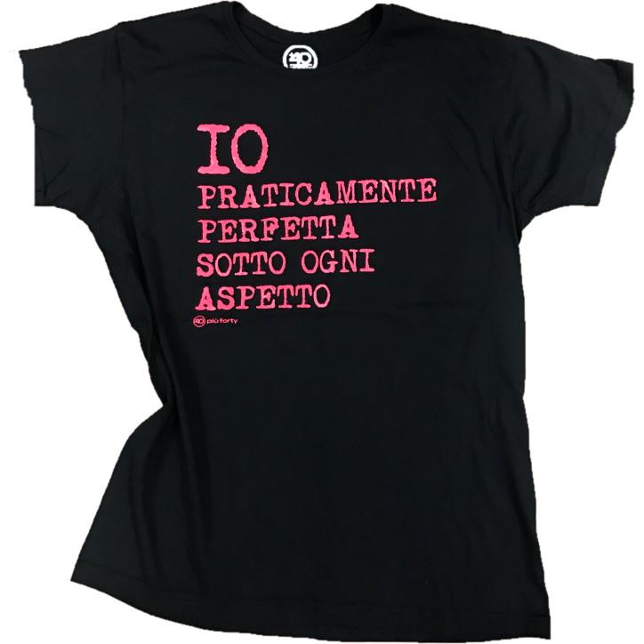 Maglietta Donna Io Praticamente Perfetta