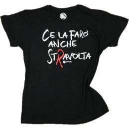 Maglietta Donna Ce la farò anche stravolta